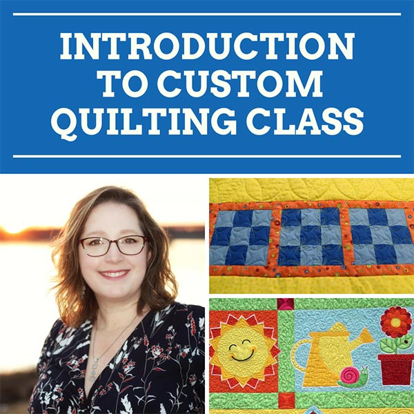 Quilted Joy's Introduction to Custom Quilting Class taught by Angela Huffman