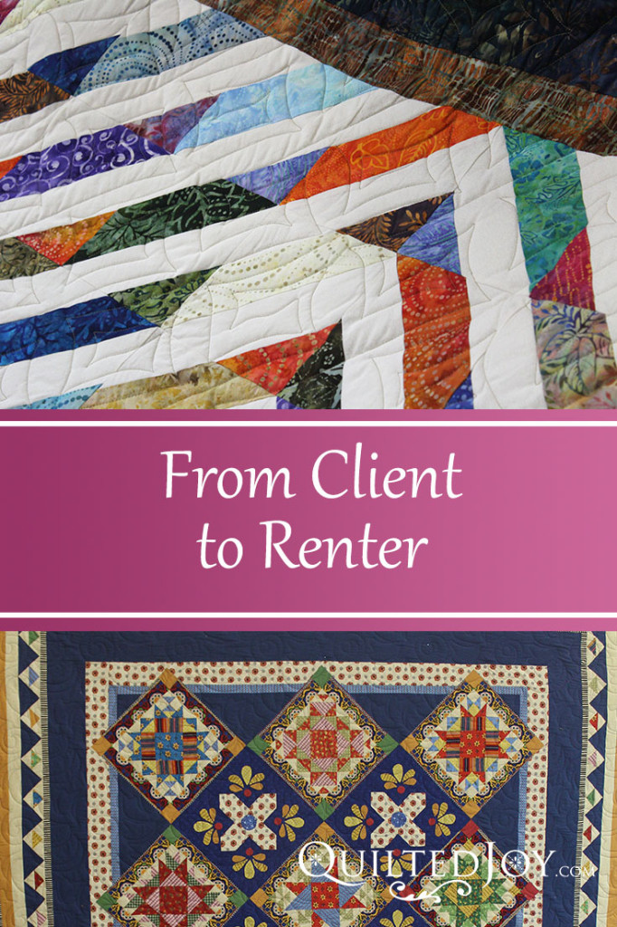 From Client to Renter - QuiltedJoy.com