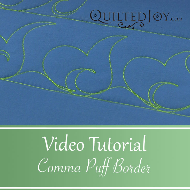 Comma Puff Border free motion custom quilting video tutorial - QuiltedJoy.com