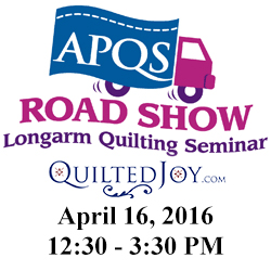 The APQS Road Show is coming to Quilted Joy on April, 16, 2016