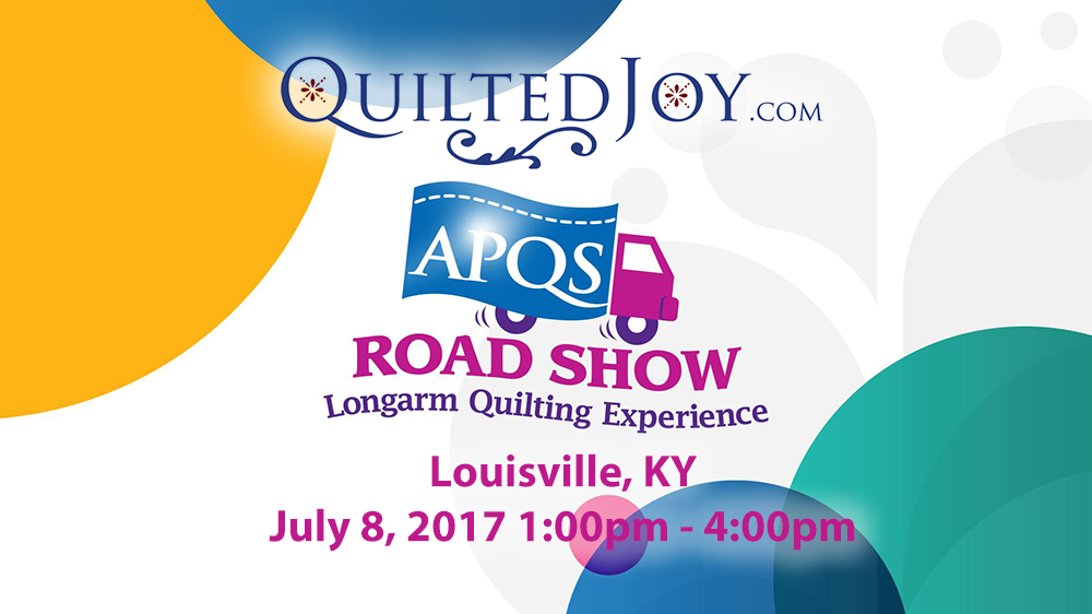 APQS Road Show Louisville Quilted Joy