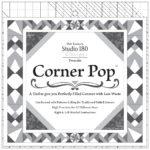 Corner Pop quilt piecing ruler by Deb Tucker's Studio 180 Design