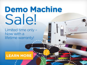 APQS Demo Longarm Machine Sale! Limited Time Only - Now with a lifetime Warranty Learn More""
