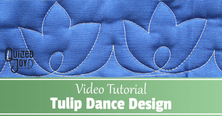 How to Quilt the Tulip Dance Design Quilted Joy 768x401 1