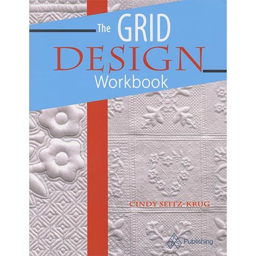 The Grid Design Workbook by Cindy Seitz-Krug, available at Quilted Joy