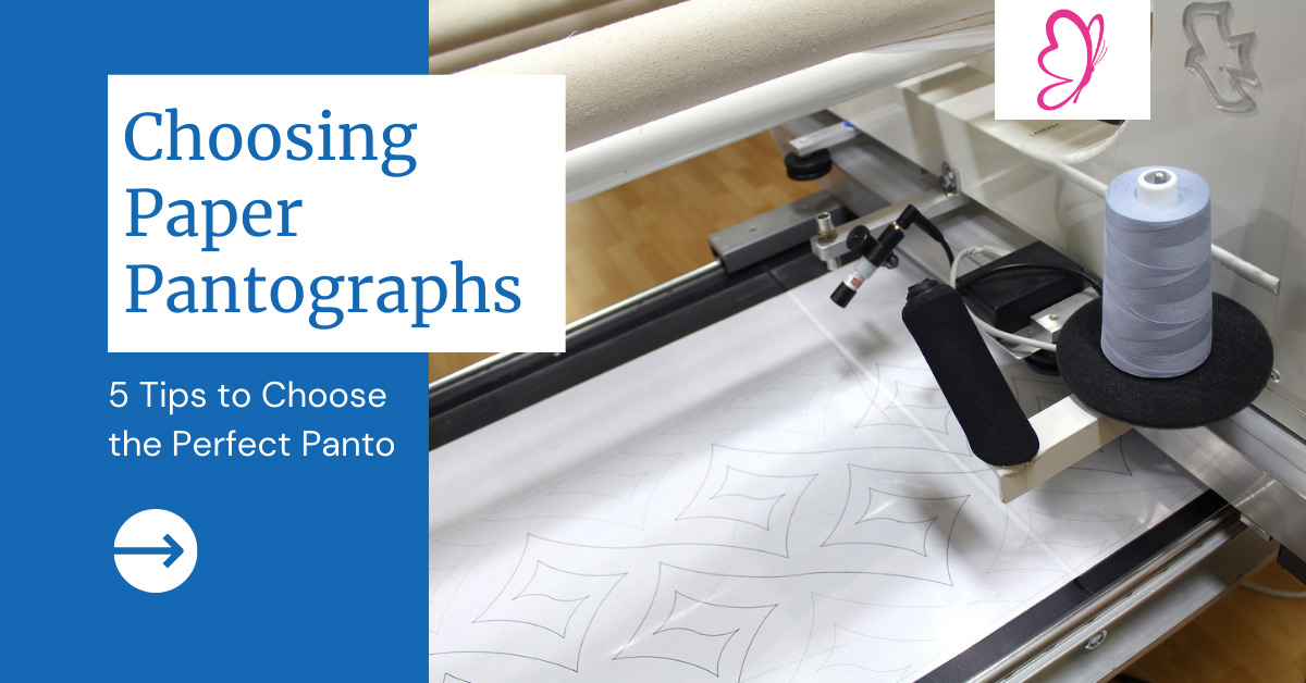 """""""Choosing Paper Pantographs - 5 Tips to Choose the Perfect Panto"""" from Quilted Joy"""