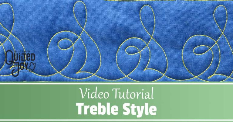 """""""Video Tutorial Treble Style"""" Free Motion Quilting"""