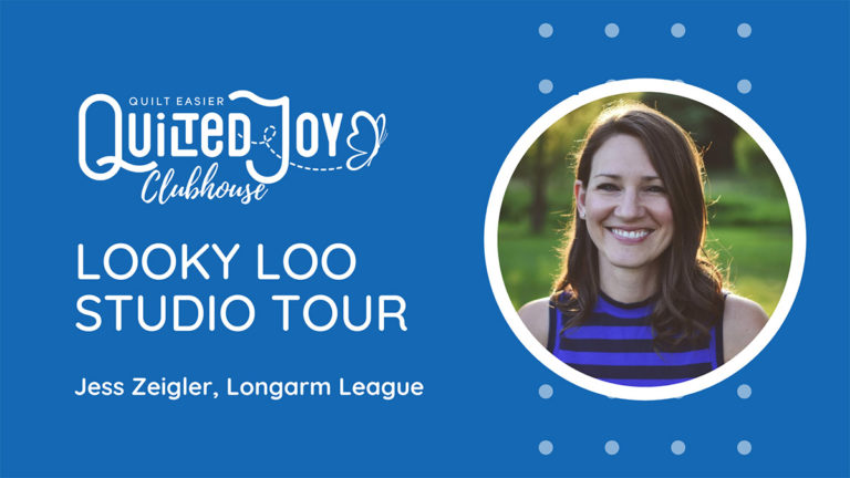 """""""Quilted Joy Clubhouse Looky Loo Studio Tour with Jess Zeigler, Longarm League"""""""