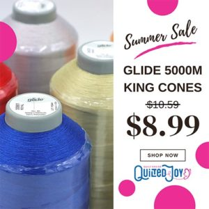 """image of Glide Thread with text """"Summer Sale Glide 5000m King Cones $8.99 Shop Now at Quilted Joy"""""""