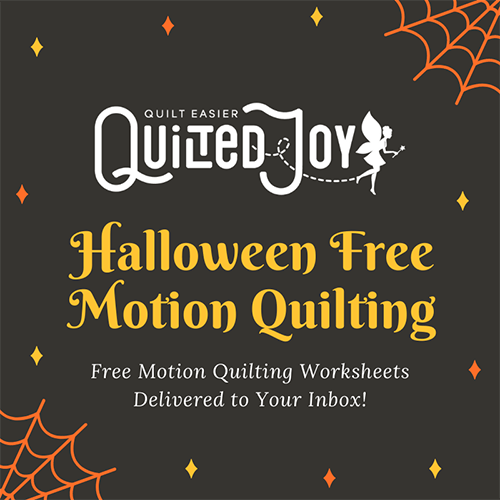 """graphic image with spider webs and stars with text """"Quilted Joy Halloween Free Motion Quilting 7 Days of Free Motion Quilting Worksheets Delivered to Your Inbox!"""""""